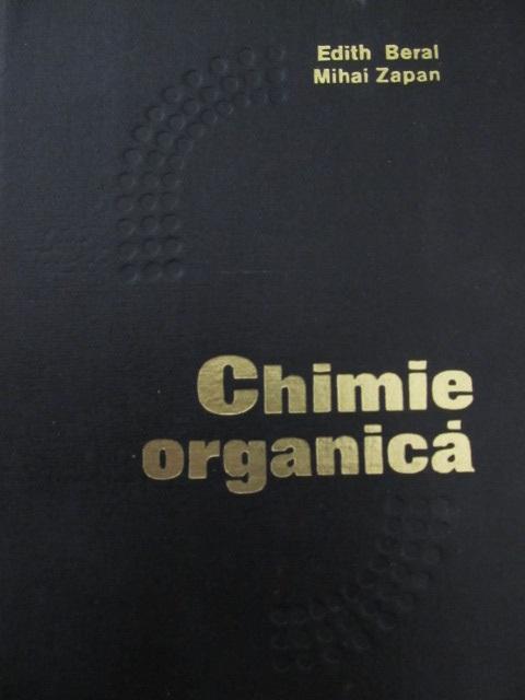 Chimie organica - Edith Beral , Mihai Zapan | Detalii carte