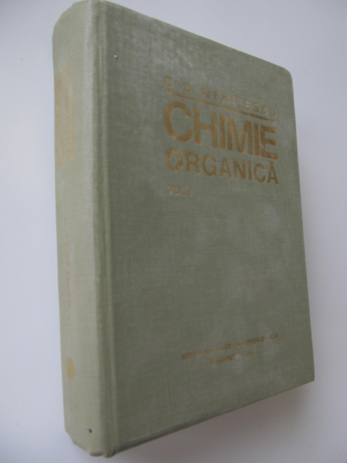 Chimie organica (vol.I) , 1980 (Editia a VIII-A) - Costin D. Nenitescu | Detalii carte