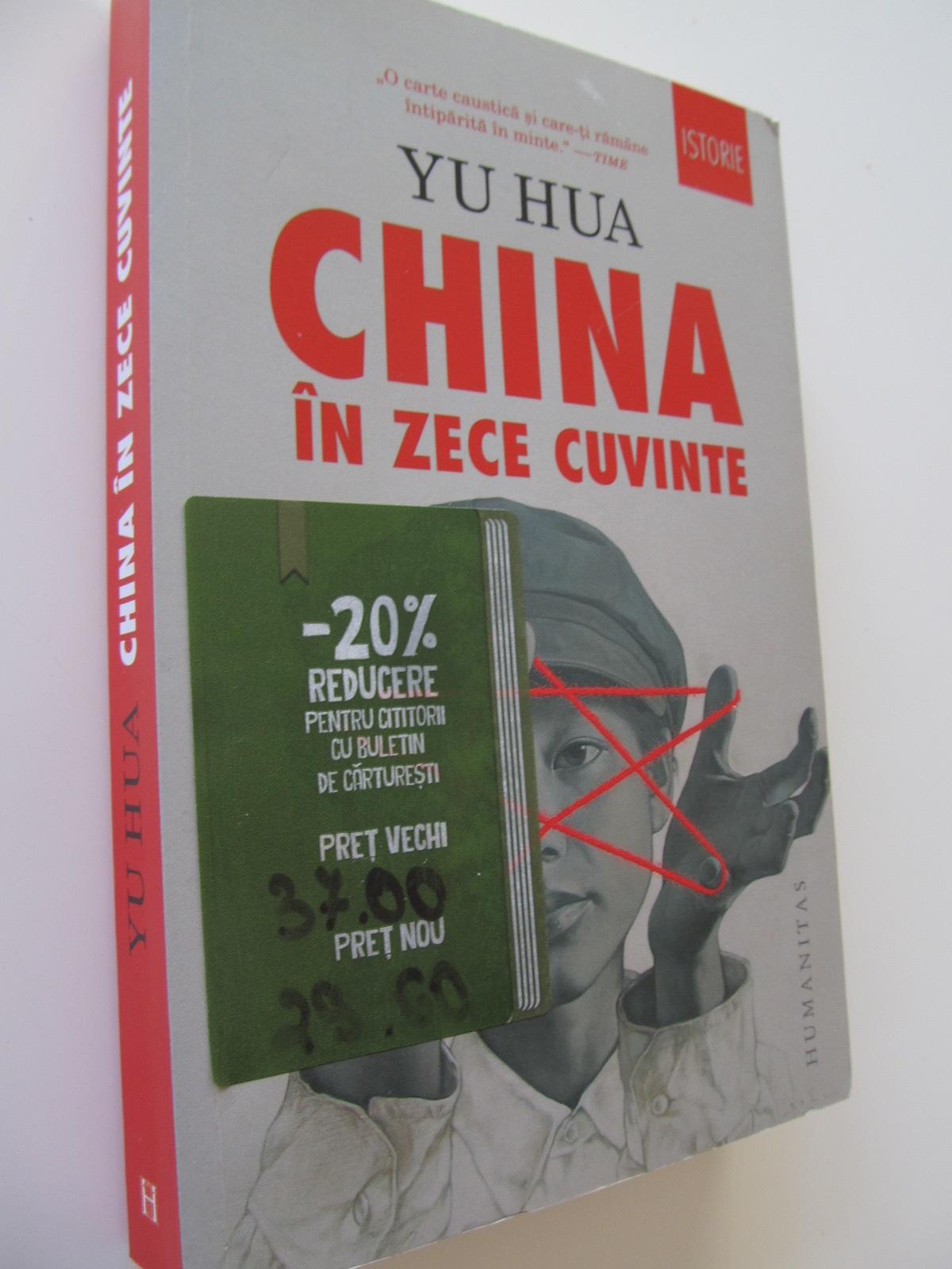 China in zece cuvinte - YU Hua | Detalii carte