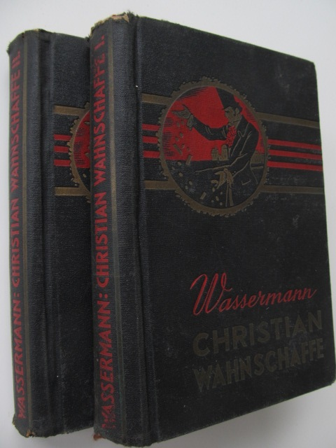 Christian Wahnschaffe (2 vol.) (lb. maghiara) - Jakob Wassermann | Detalii carte