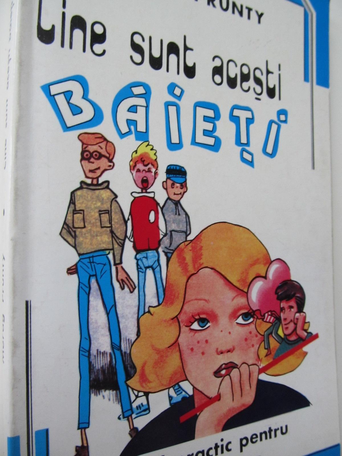 Cine sunt acesti baieti Ghid practic pentru tinerele fete - Morag Prunty   Detalii carte