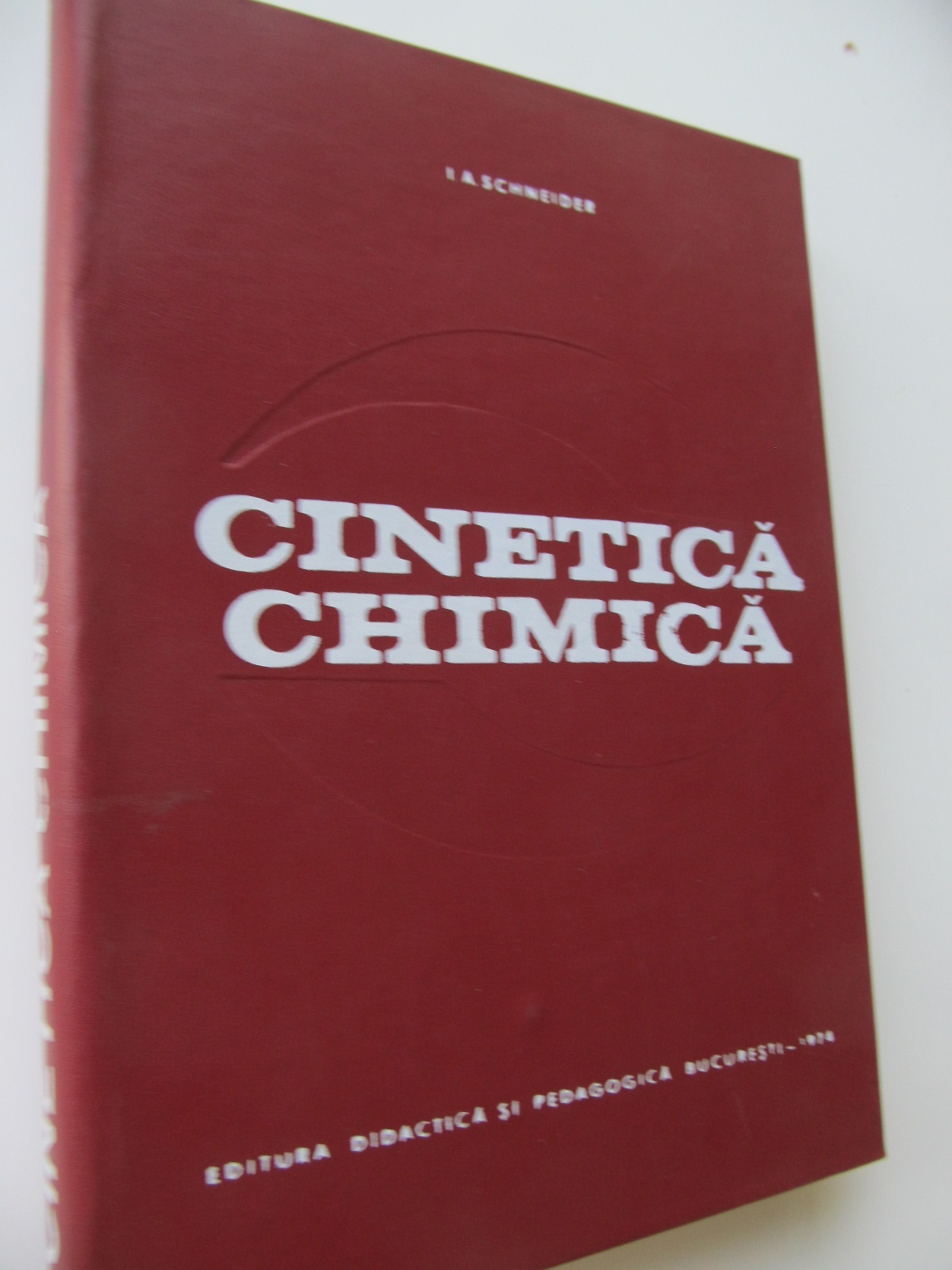 Cinetica chimica - I. A. Schneider | Detalii carte