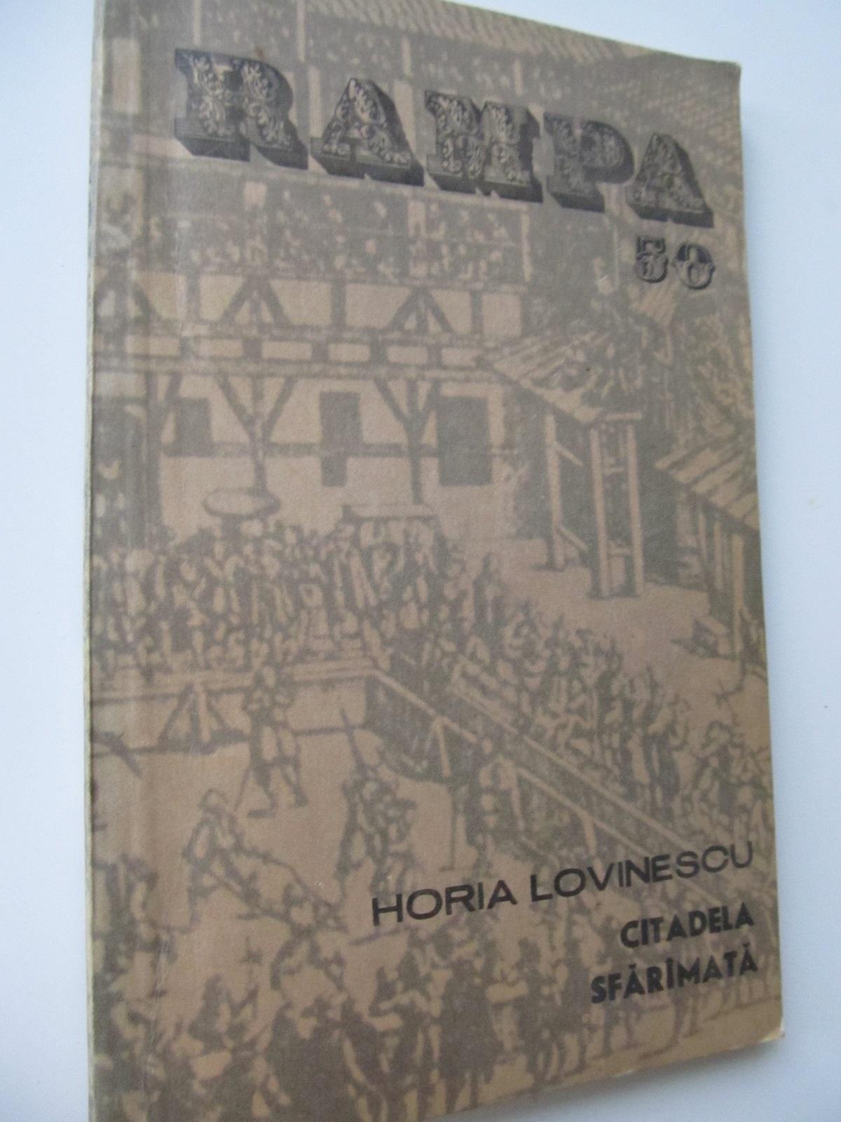 Citadela sfaramata - Horia Lovinescu | Detalii carte