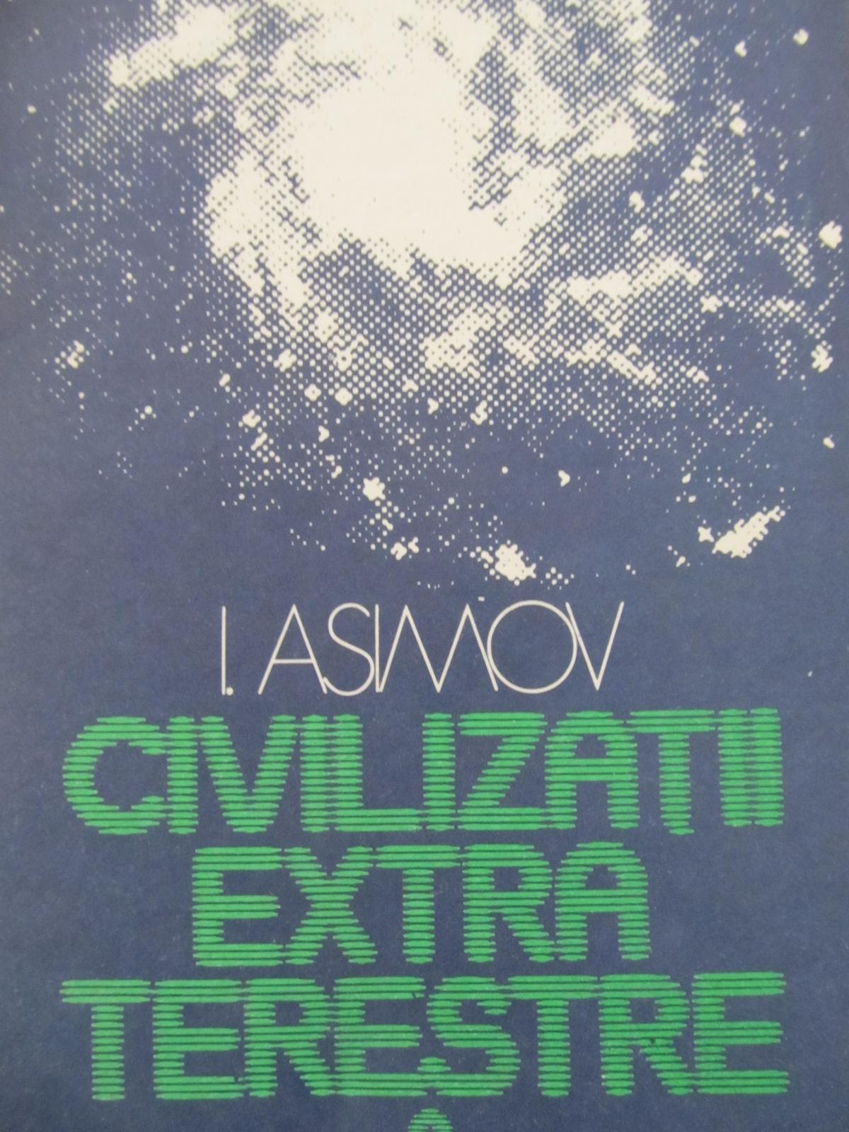 Civilizatii extraterestre - I. Asimov | Detalii carte