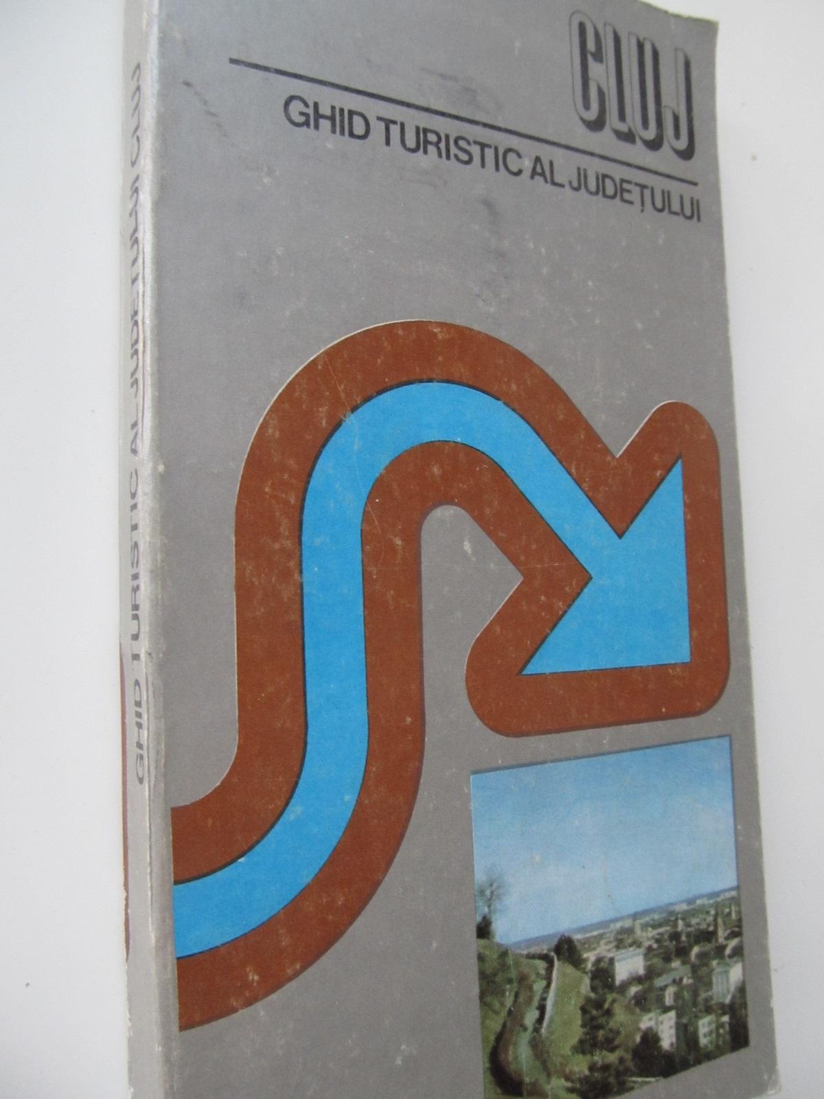 Cluj - Ghid turistic al judetului (cu harta) - Iuliu Buta , ... | Detalii carte