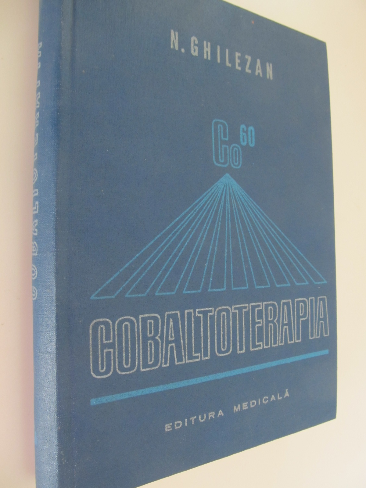 Cobaltoterapia - N. Ghilezan | Detalii carte