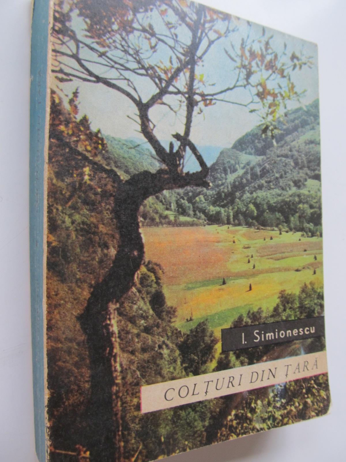 Colturi de tara - I. Simionescu | Detalii carte