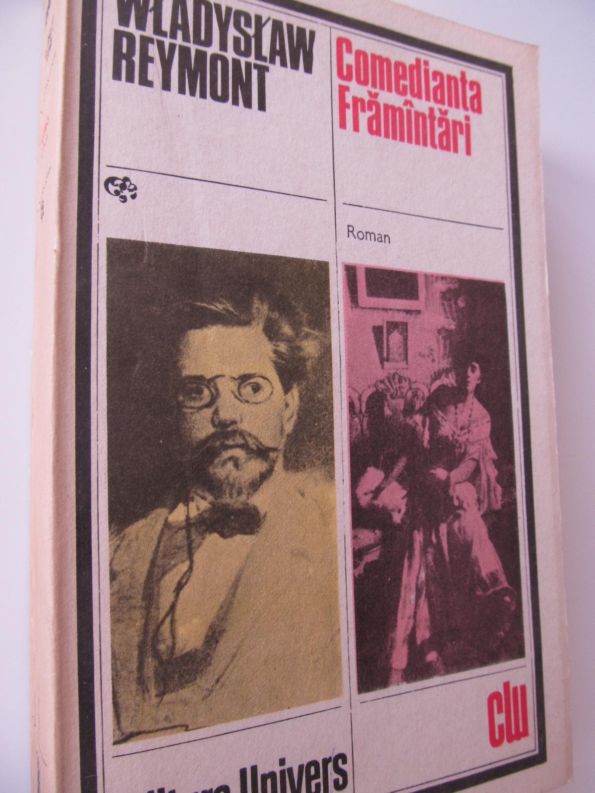 Comedianta Framantari - Wladyslaw Reymont | Detalii carte