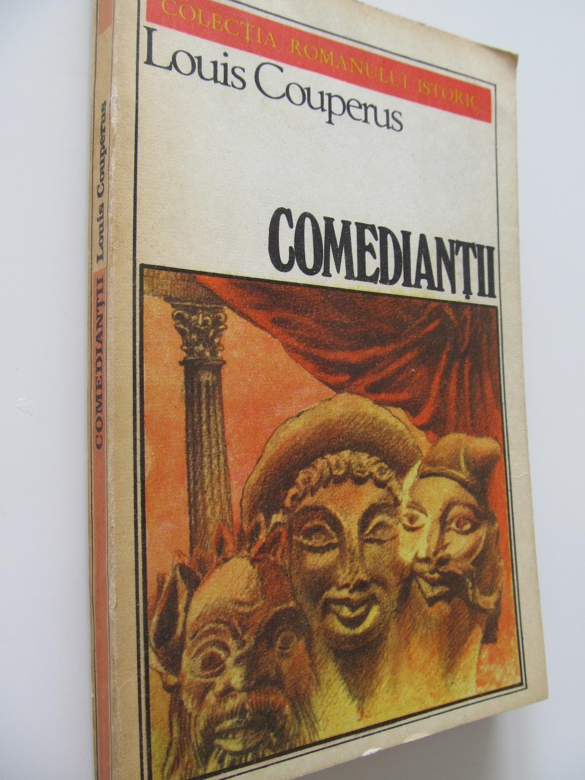 Comediantii - Louis Couperus | Detalii carte