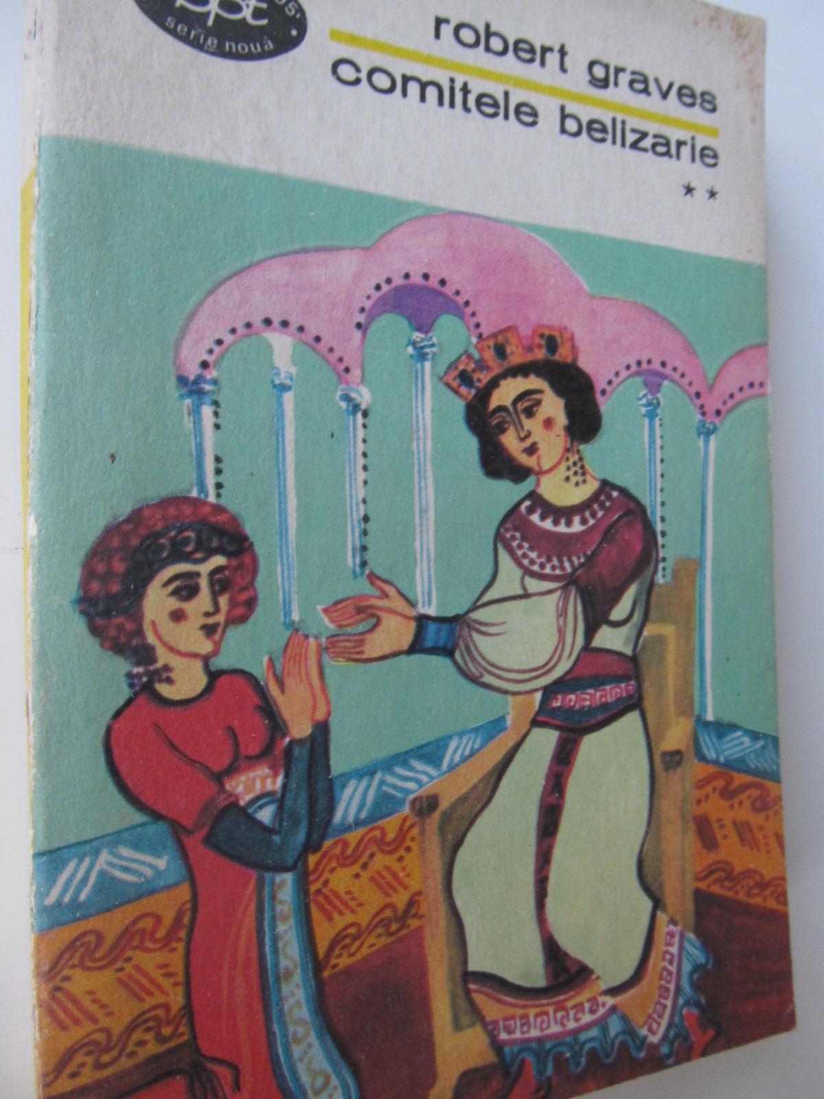 Comitele Belizarie (vol. 2) - Robert Graves | Detalii carte