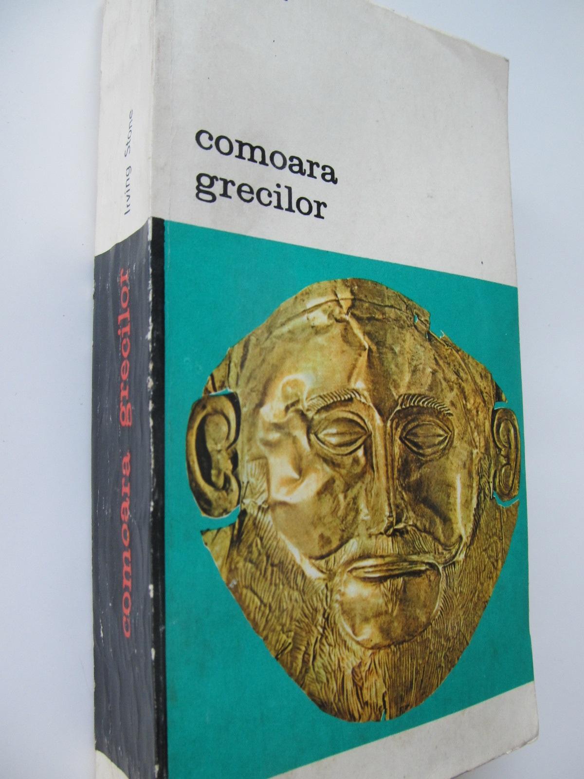 Comoara grecilor - Irving Stone | Detalii carte