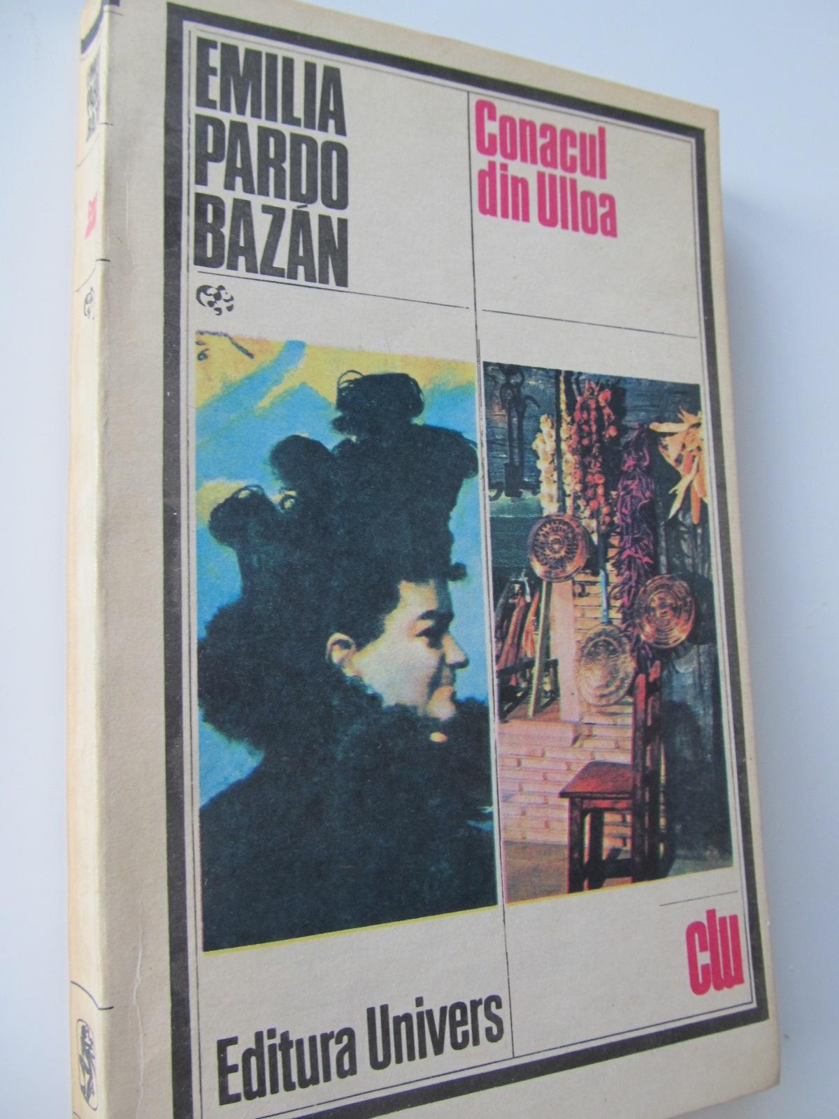 Conacul din Ulloa - Emilia Pardo Bazan | Detalii carte