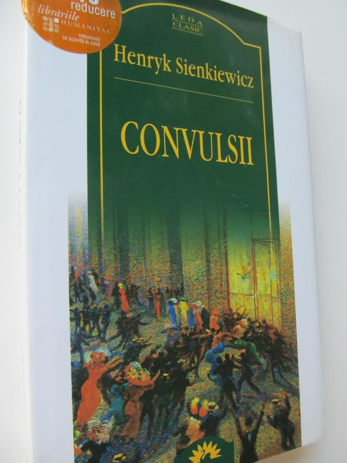 Convulsii - Henryk Sienkiewicz | Detalii carte