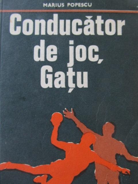 Conducator de joc Gatu - Marius Popescu | Detalii carte