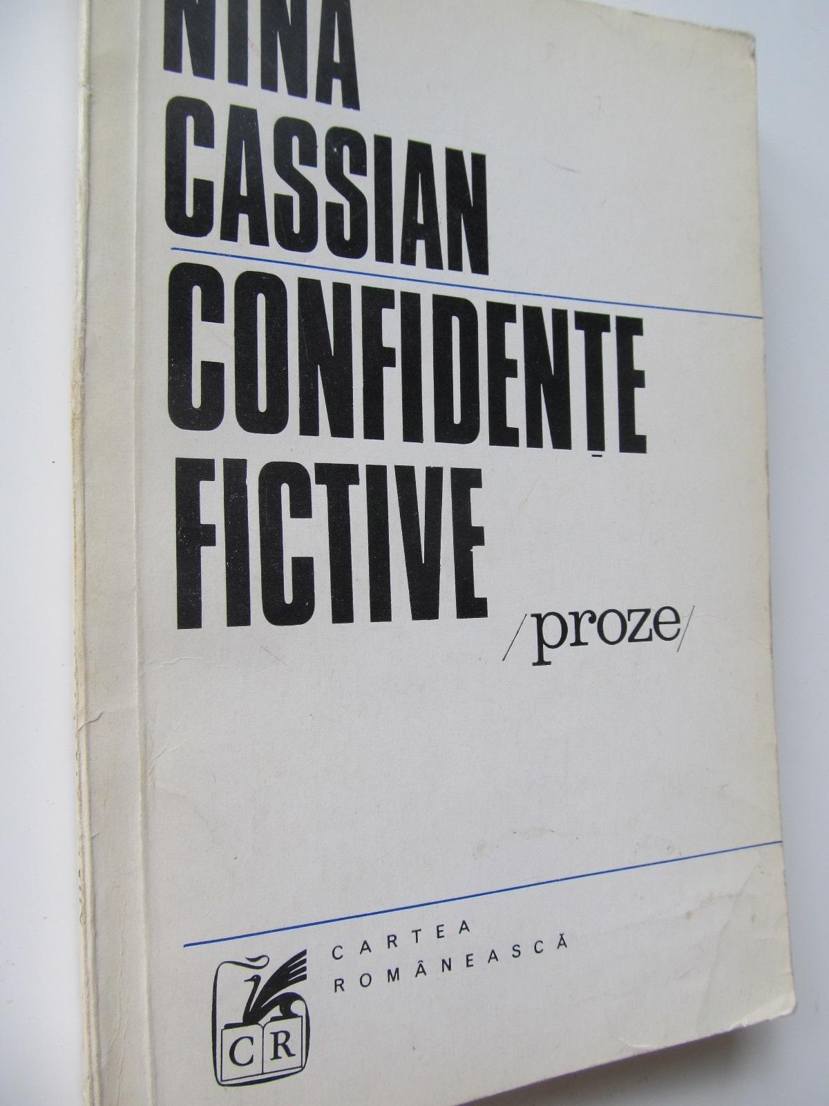 Confidente fictive - Nina Cassian | Detalii carte
