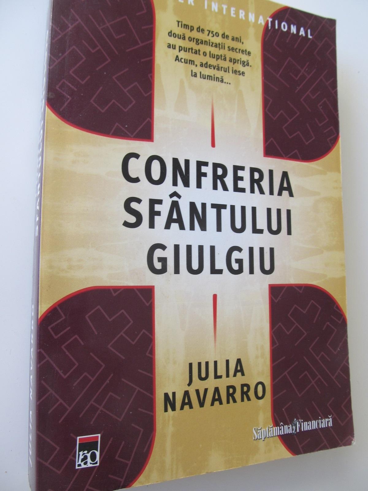 Confreria Sfantului giulgiu - Julia Navarro   Detalii carte