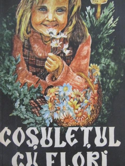 Cosuletul cu flori - Chr. Schmidt | Detalii carte