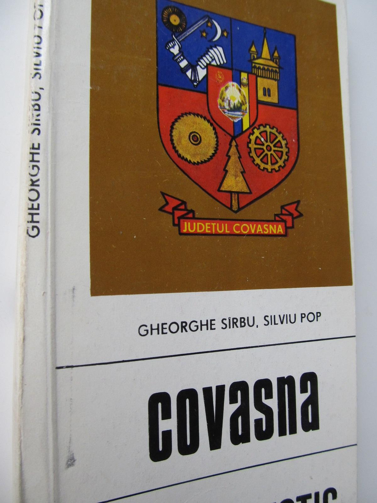 Covasna - Ghid turistic al judetului (cu harta) - Gheorghe Sarbu , ... | Detalii carte
