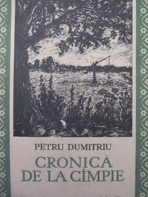 Cronica de la campie - Petru Dumitriu | Detalii carte