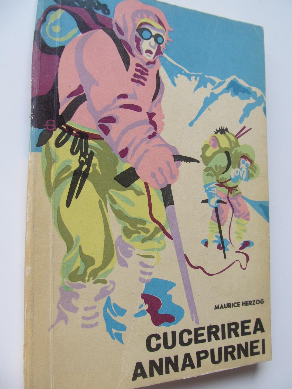 Cucerirea Annapurnei - Maurice Herzog | Detalii carte