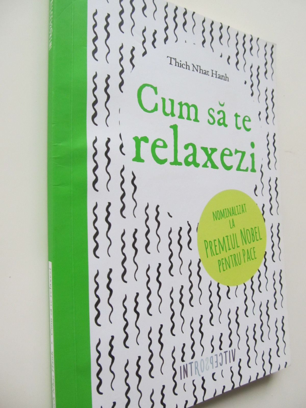 Cum sa te relaxezi - Thich Nhat Hanh | Detalii carte