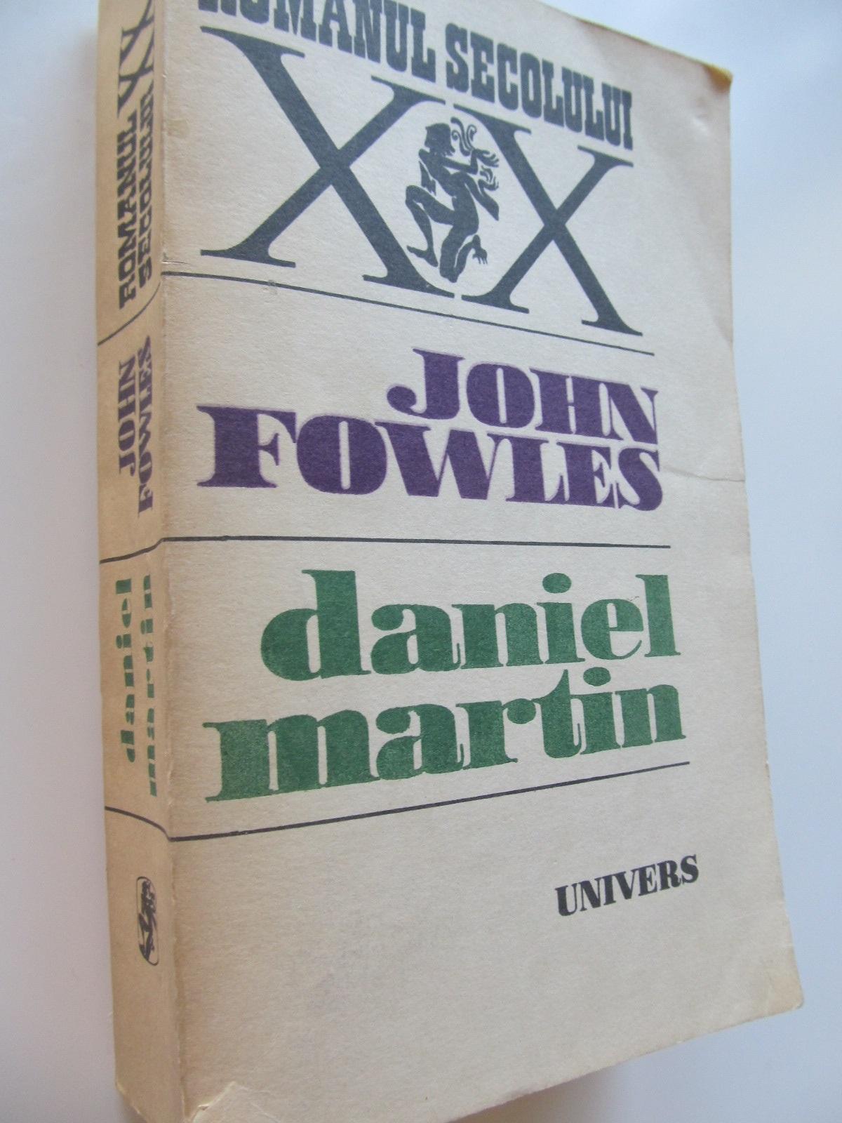 Daniel Martin - John Fowles | Detalii carte