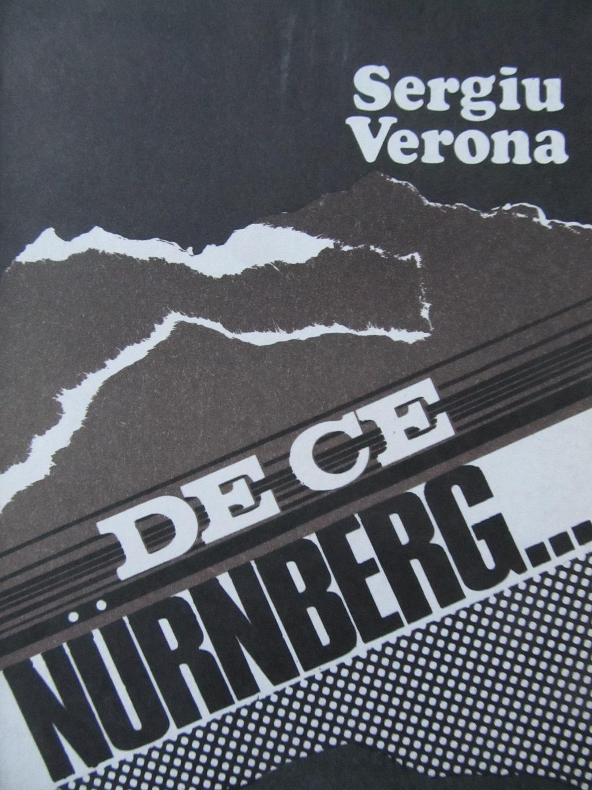 De ce Nurnberg - Sergiu Verona | Detalii carte