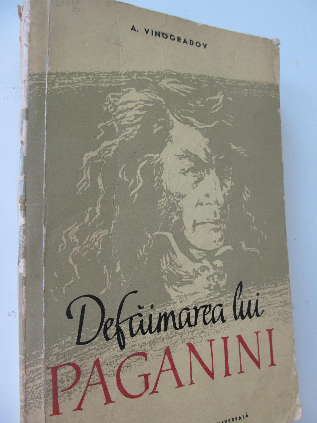 Defaimarea lui Paganini - A. Vinogradov | Detalii carte