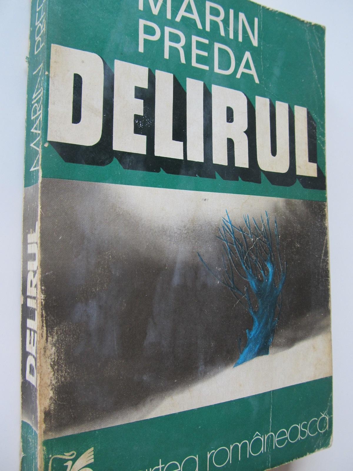 Delirul - Marin Preda | Detalii carte