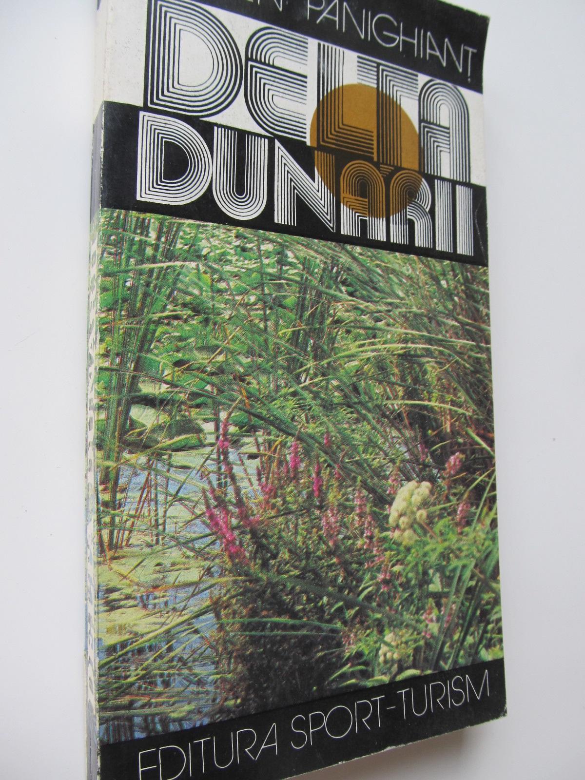 Carte Delta Dunarii si complexul lagunar Razelm - ghid (cu harta) - Eugen Panighiant
