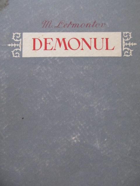 Demonul - Poem , 1952 (Editia II-a) - M. I. Lermontov | Detalii carte