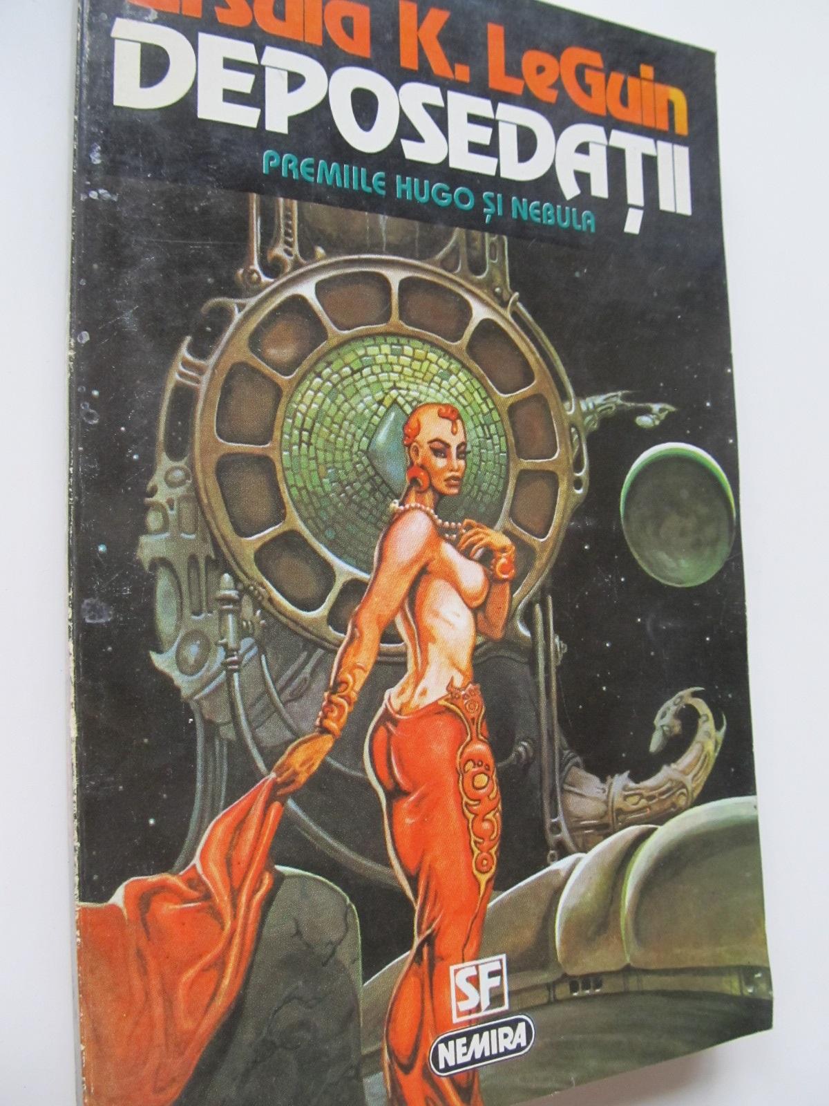 Deposedatii - Ursula K. LeGuin | Detalii carte