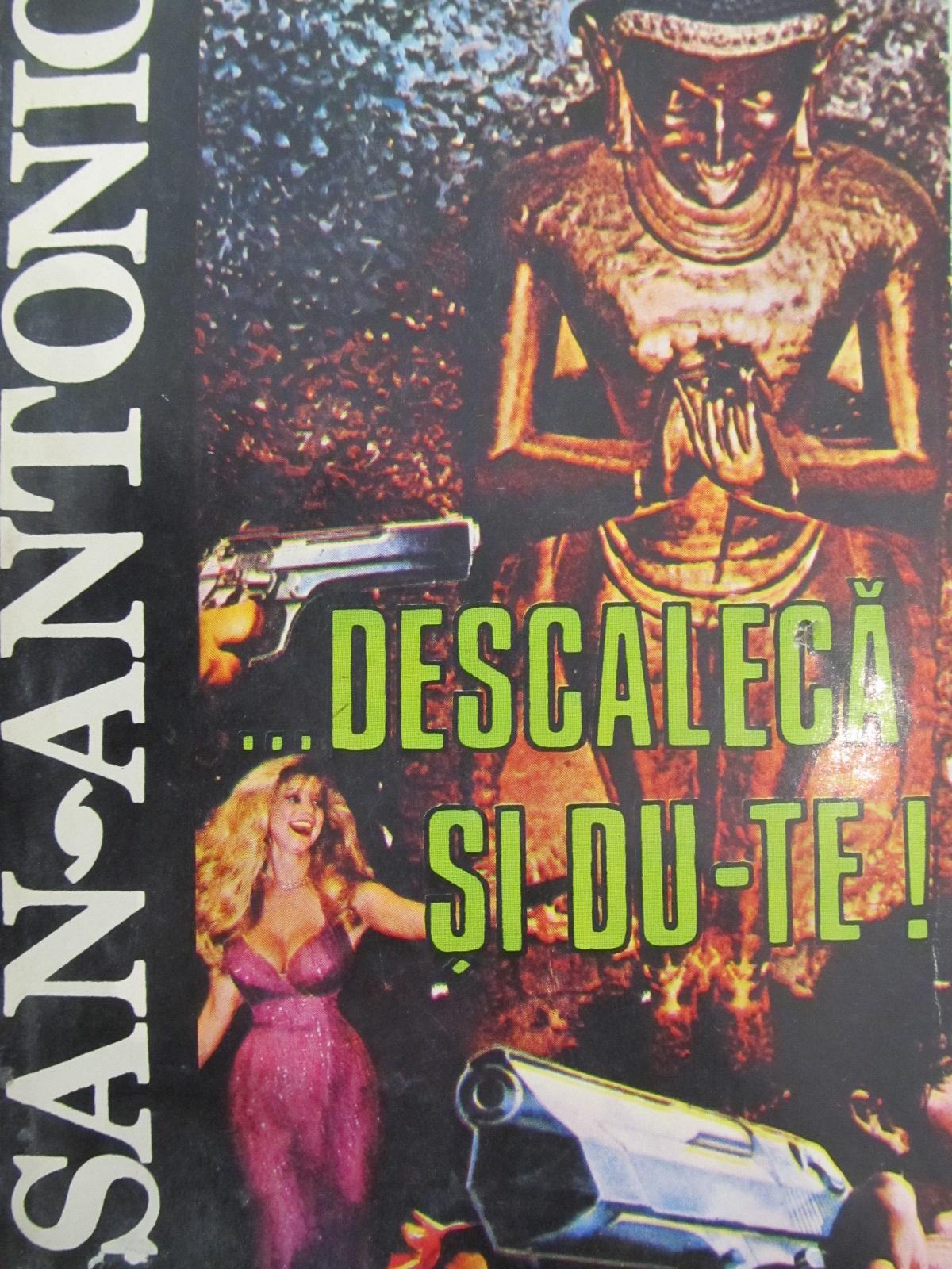 Descaleca si du-te ! (19) [1] - San-Antonio | Detalii carte