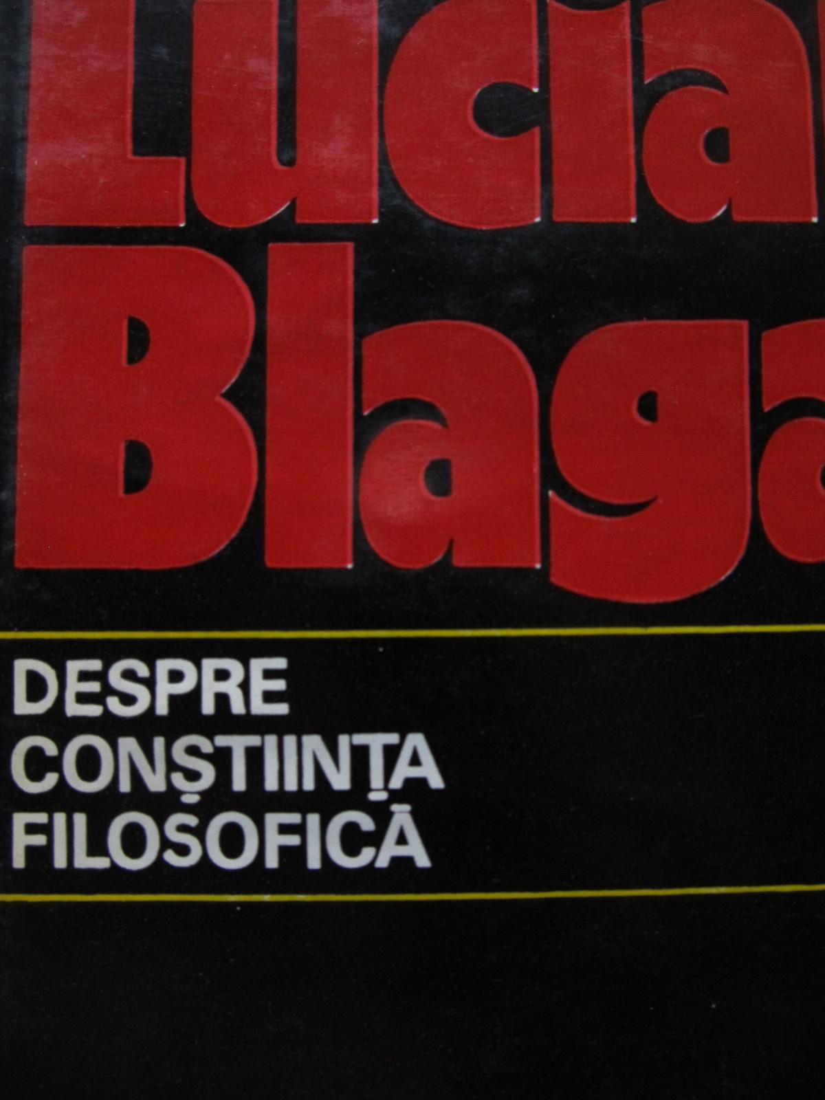 Despre constiinta filosofica [1] - Lucian Blaga   Detalii carte