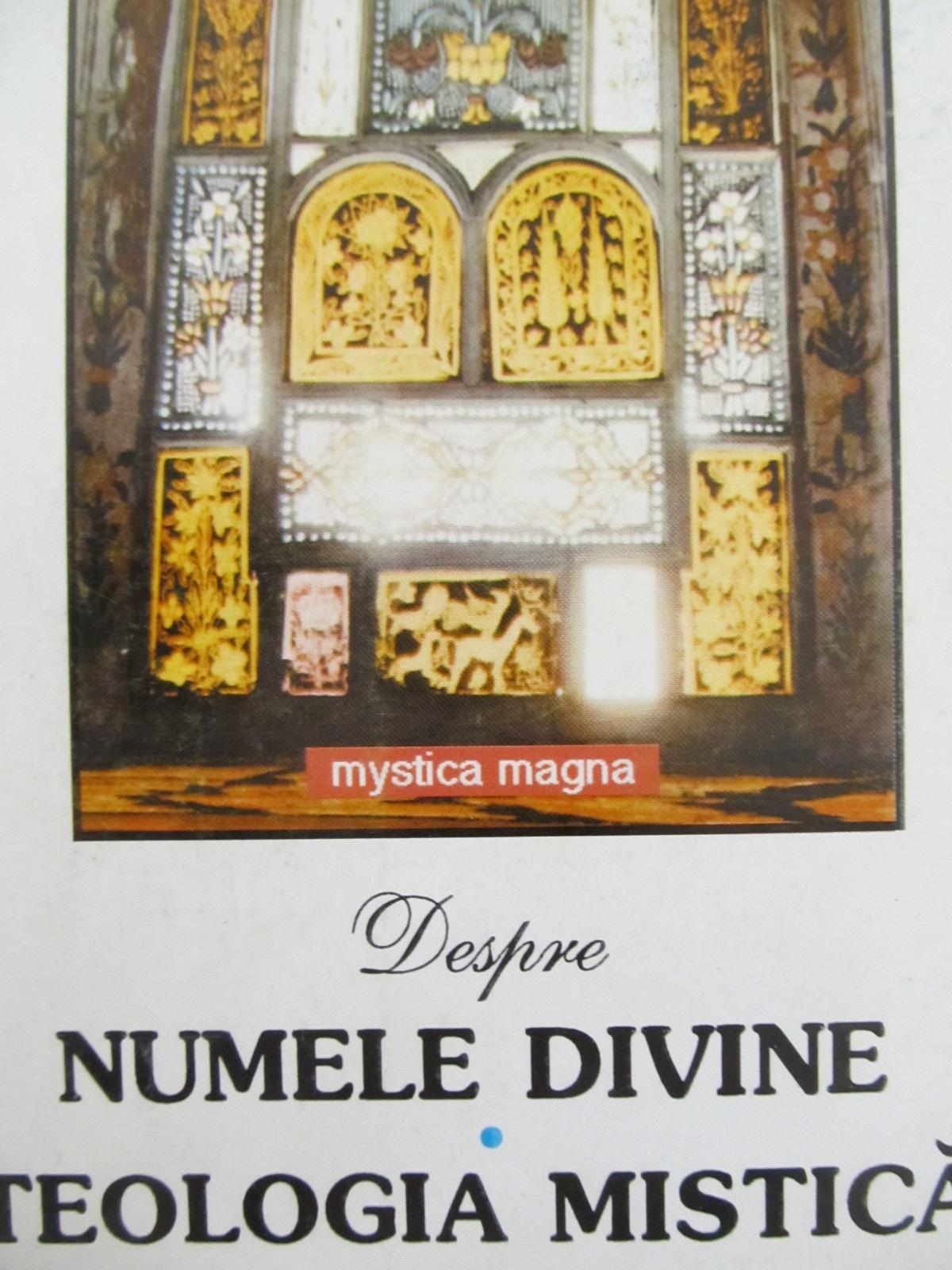 Despre numele divine - Teologia mistica - Dionisie Areopagitul | Detalii carte