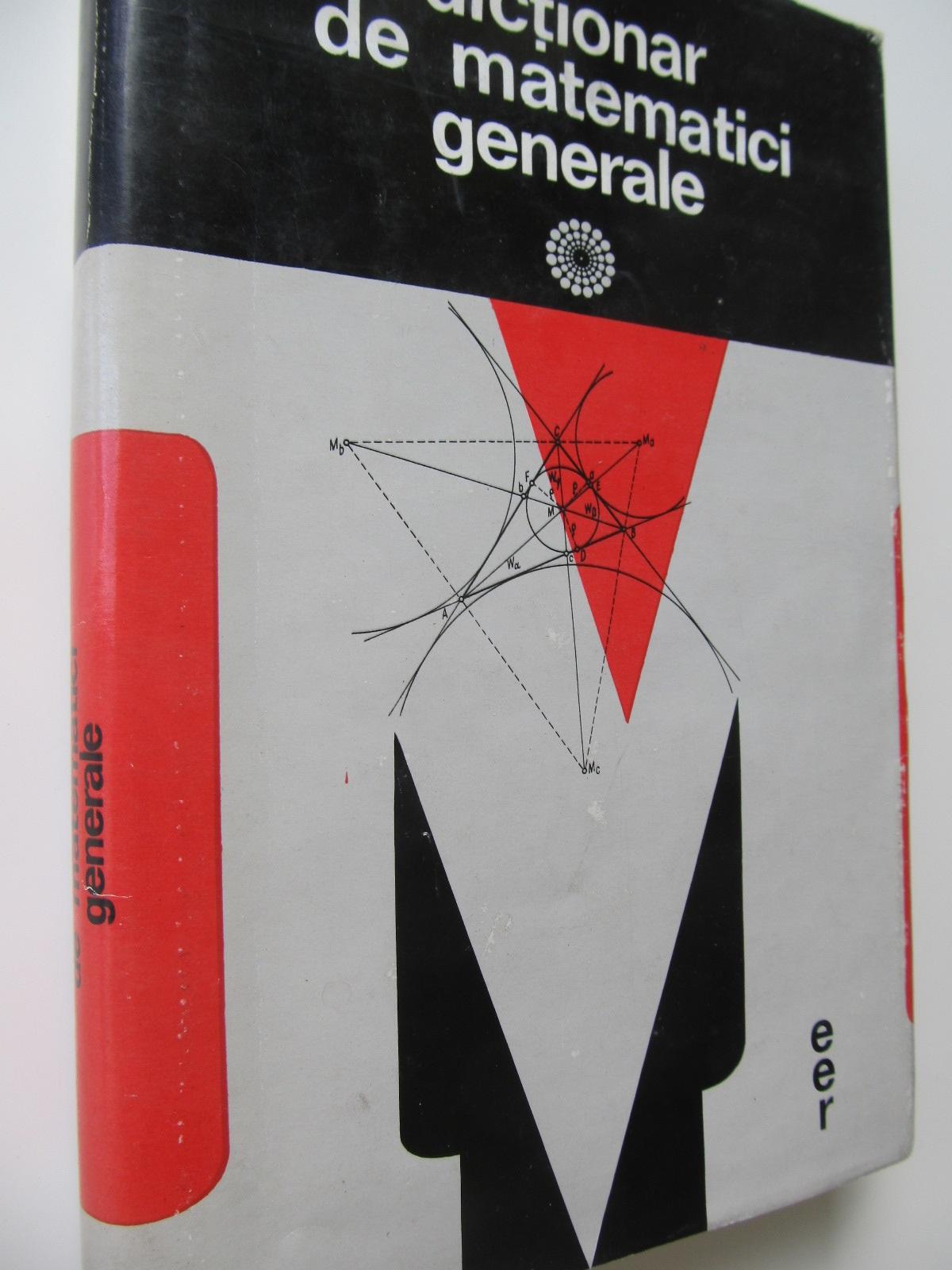 Dictionar de matematici generale - Vasile Bobancu , ... | Detalii carte