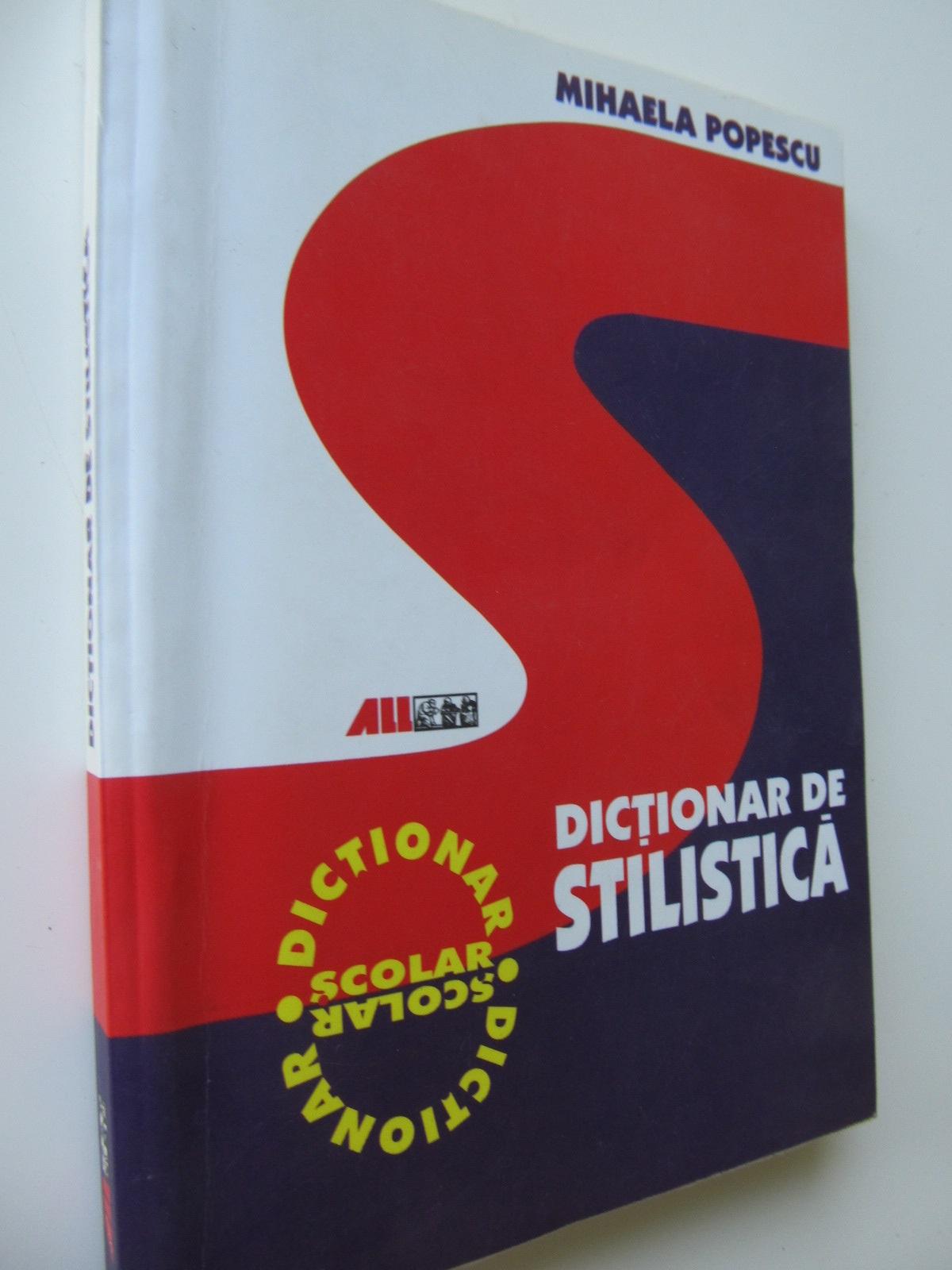 Dictionar de stilistica - Mihaela Popescu | Detalii carte