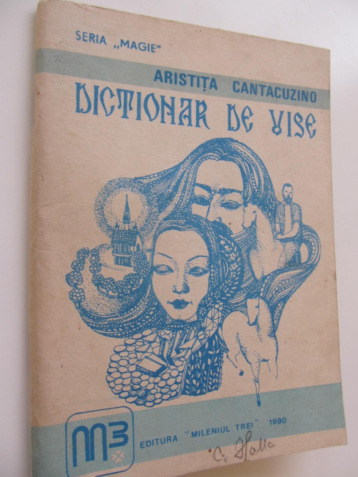 Dictionar de vise - Aristita Cantacuzino | Detalii carte