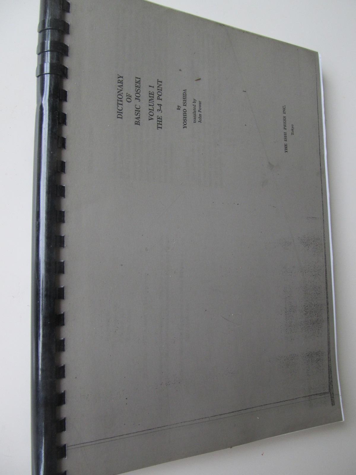 Dictionary of basic Joseki , Vol. 1 - The 3-4 point (Carte de Go xeroxata) - Yosihio Ishida | Detalii carte