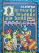 Din marile legende ale lumii (ilustr. Mircea Nicolau) - Al. Mitru | Detalii carte