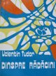 Carte Dinspre radacini - Valentin Tudor