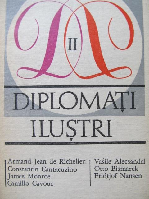 Diplomati ilustri (vol. II) - *** | Detalii carte