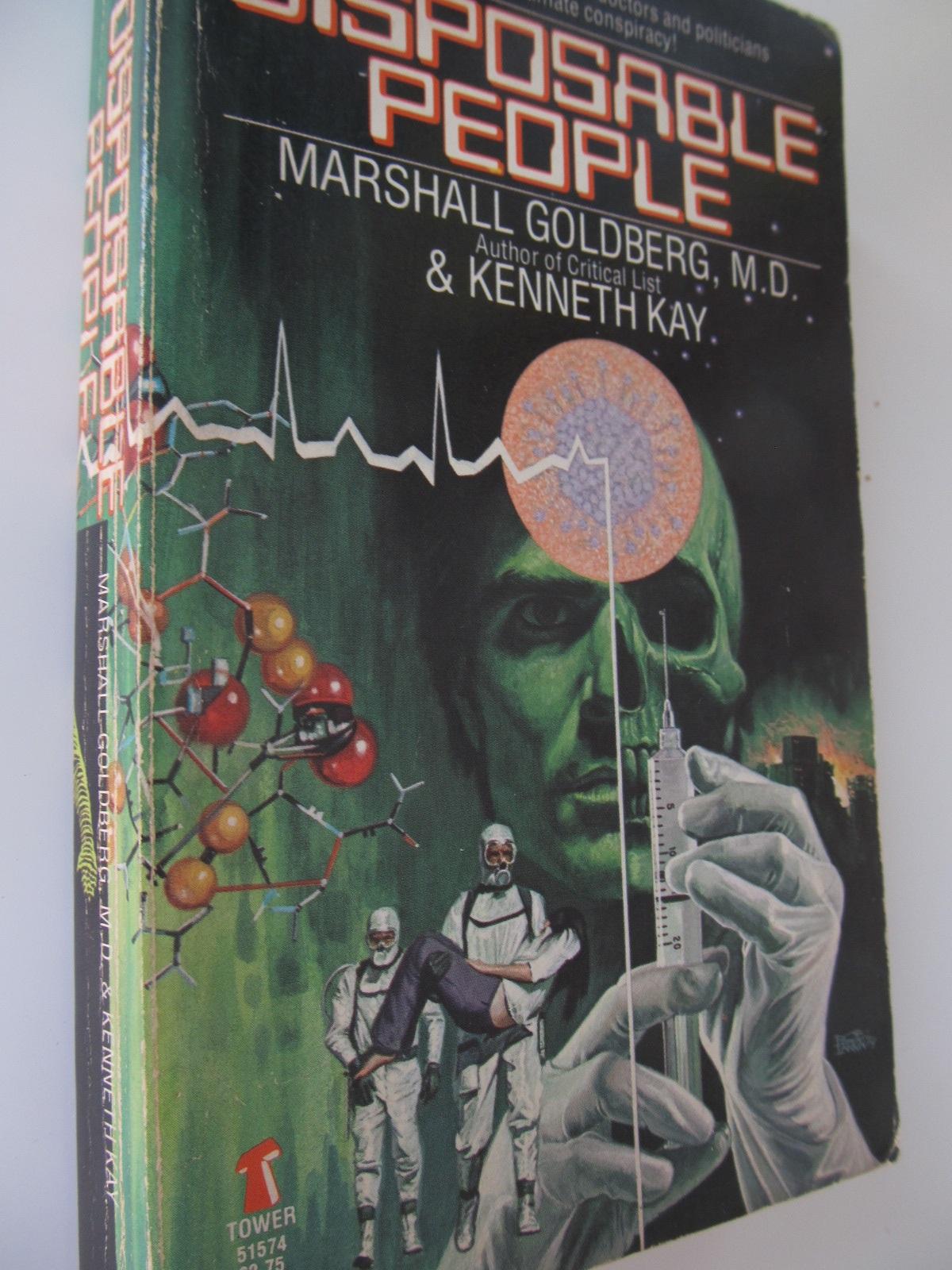 Disposable people - Marshall Goldberg , Kenneth Kay | Detalii carte
