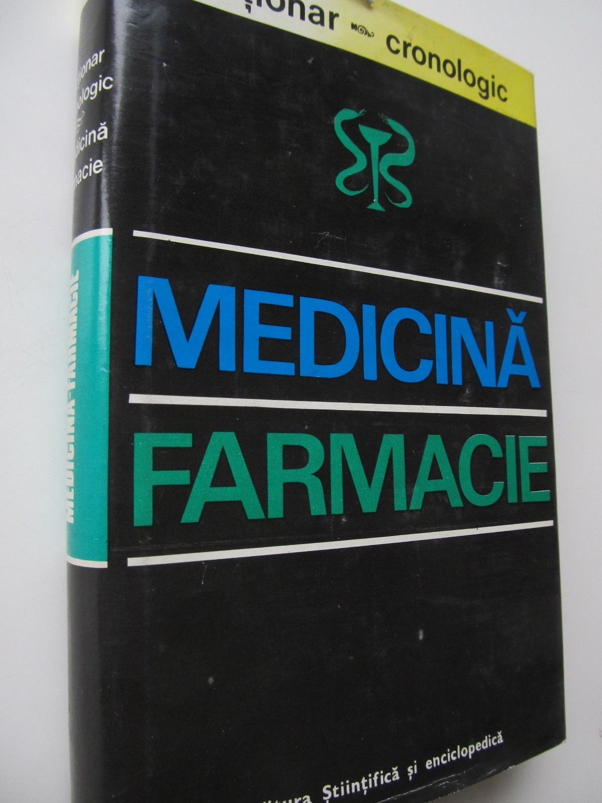 Dictionar cronologic de Medicina si Farmacie - G. Bratescu , ... | Detalii carte