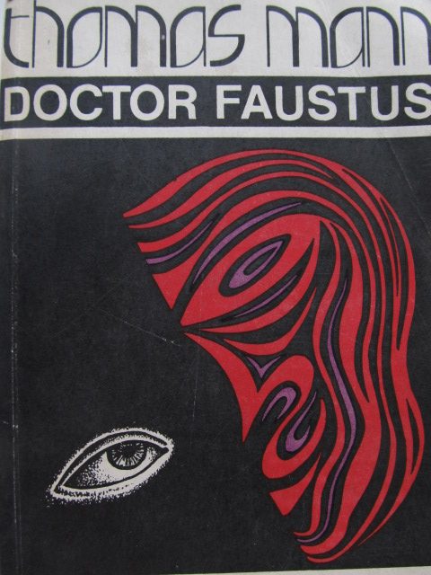 Doctor Faustus - Thomas Mann | Detalii carte