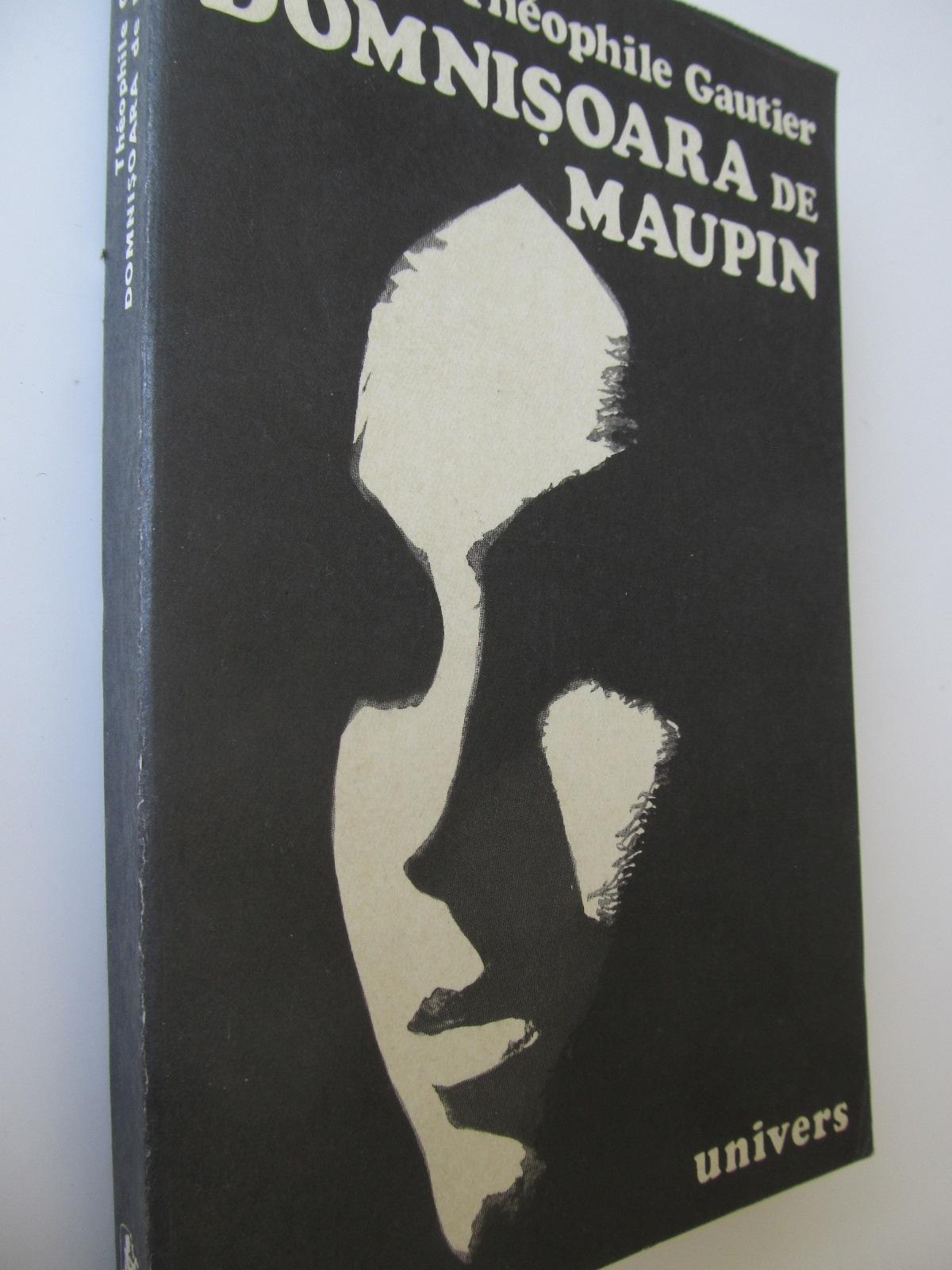 Domnisoara de Maupin - Theophile Gautier   Detalii carte