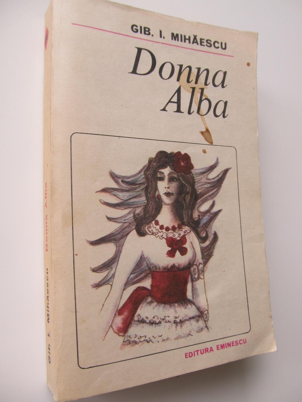 Donna Alba - Gib Mihaescu | Detalii carte