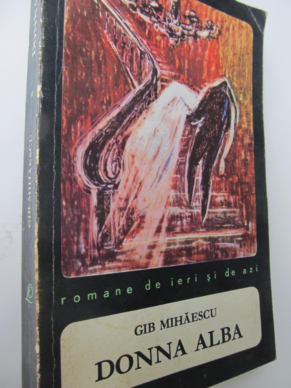 Carte Donna Alba - Gib Mihaescu