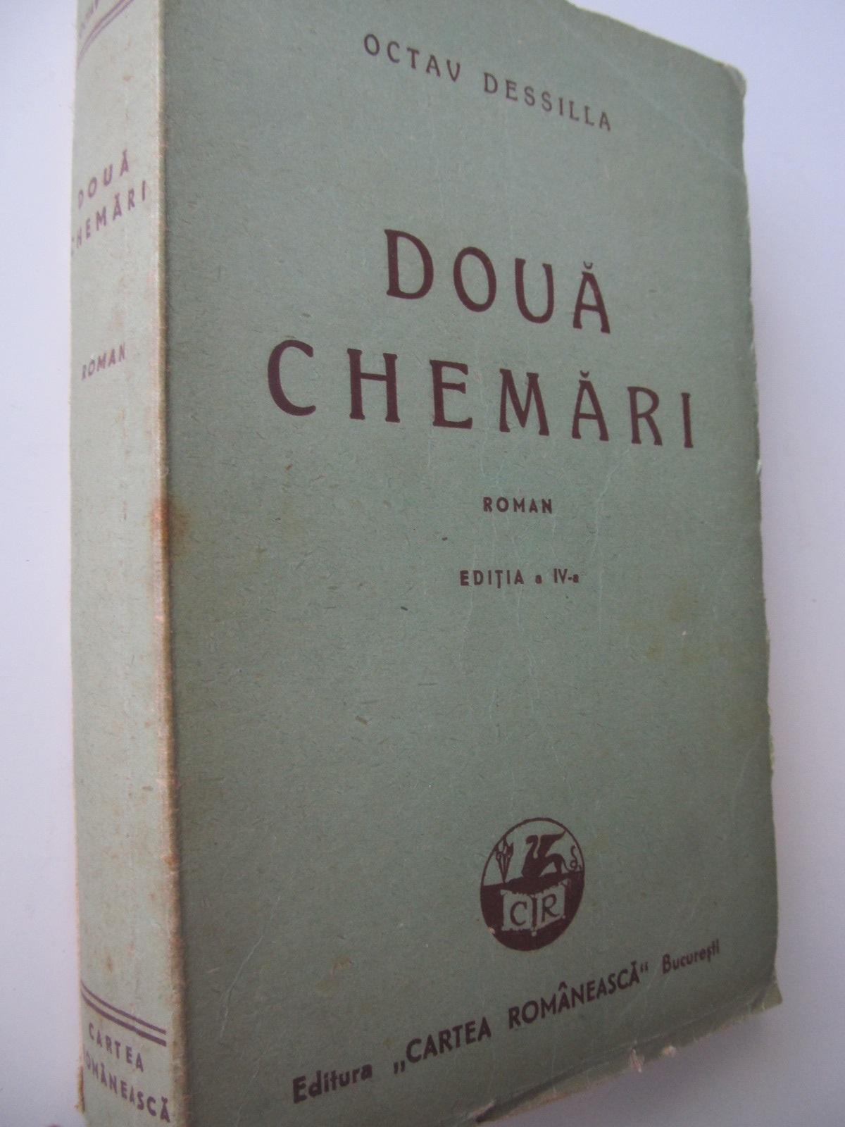 Doua chemari - Octav Dessilla | Detalii carte