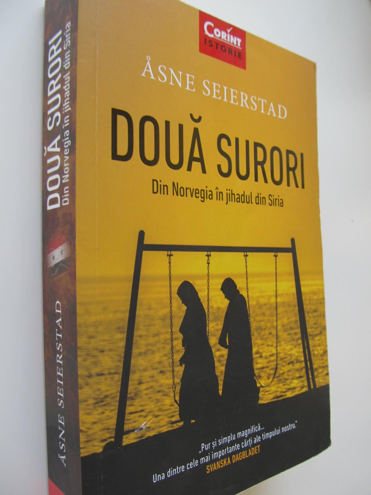 Doua surori - Asne Seierstad | Detalii carte